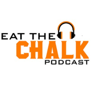 """""""Eat The Chalk"""" DFS Podcast"""