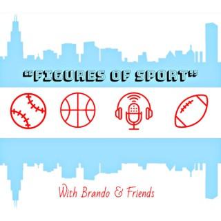 """Figures of Sport"" with Brando & Friends"