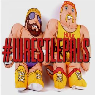 #WrestlePals