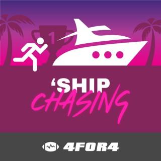 'Ship Chasing