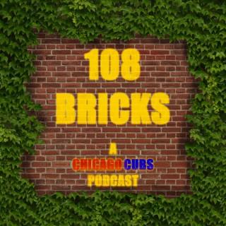 108 Bricks: A Cubs Podcast