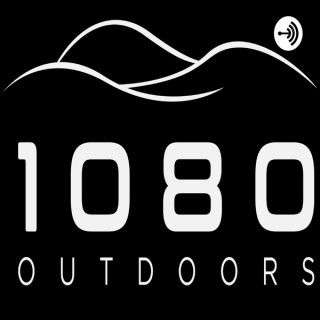 1080 Outdoors Land Management Podcast