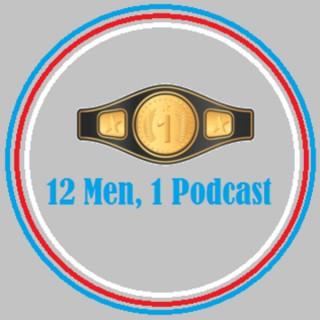 12 Men, 1 Podcast