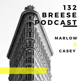 132 Breese Podcast