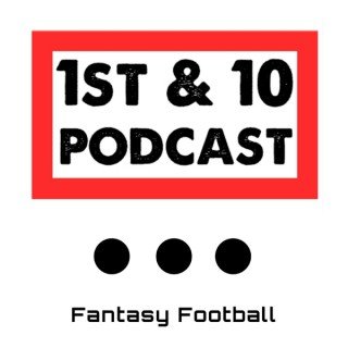 1st & 10 Podcast