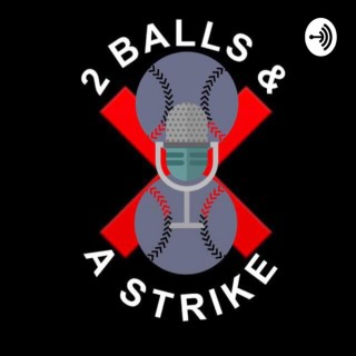 2 Balls and a Strike