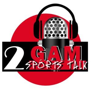 2 G.A.M Sports Talk