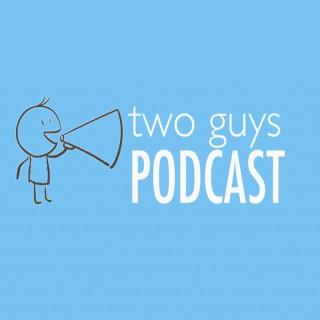 2 Guys Podcast