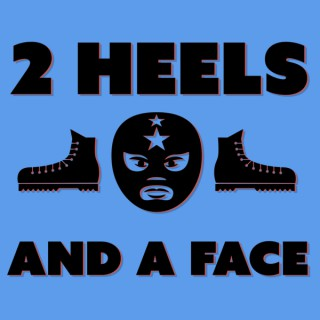2 Heels and A Face