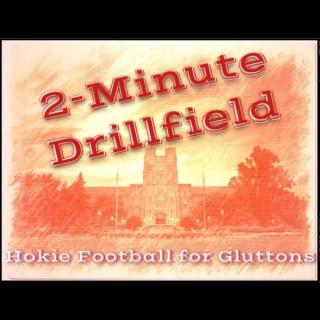 2-Minute Drillfield: Hokies Football for Gluttons