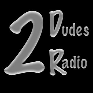 2DudesRadio