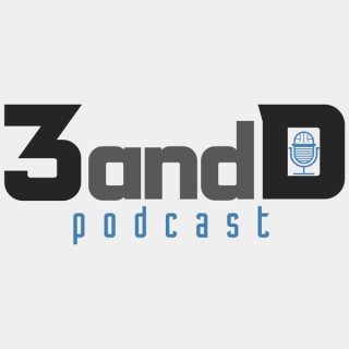 3 and D Podcast