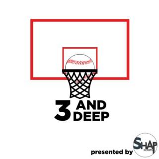3 and Deep