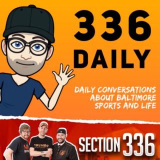 336 Daily - Baltimore Orioles Talk