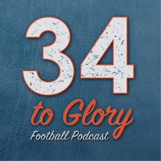 34 to Glory