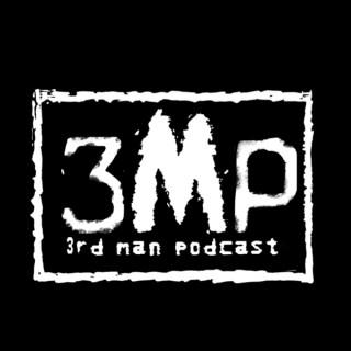 3rd Man Podcast