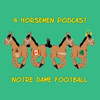 4 Horsemen Podcast: Notre Dame Football