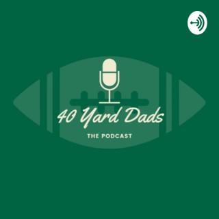 40 Yard Dads