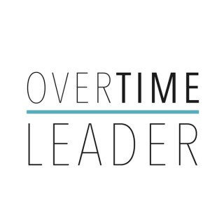 OverTime: Where Leaders Go To Learn