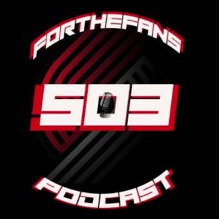 503ForTheFans Podcast