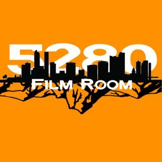 5280 Film Room: Colorado Sports Podcast