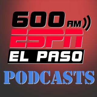 600 ESPN El Paso Podcasts