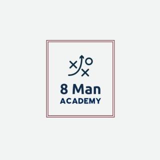 8 Man Academy