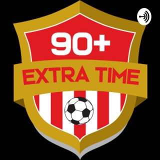 90 Plus Extra Time