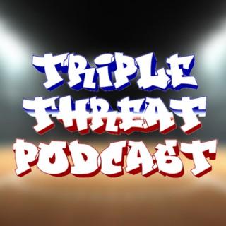 Triple Threat Podcast