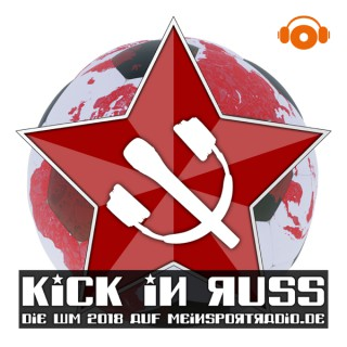 Kick in Russ – Die WM 2018 – meinsportpodcast.de