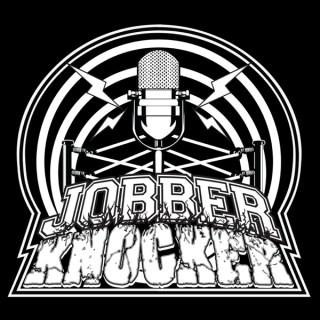 Jobber Knocker Podcast