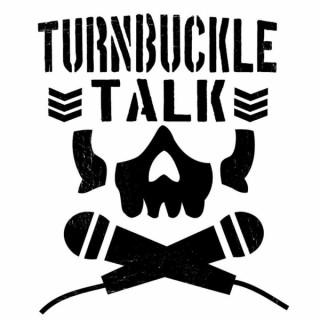 Turnbuckle Talk