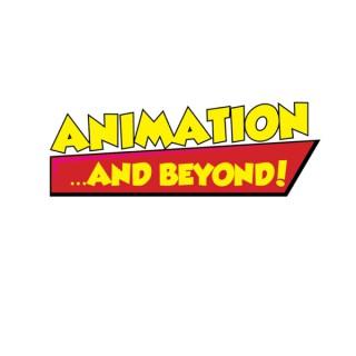 Animation ... and Beyond!