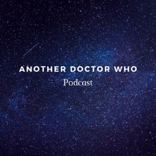 Another Doctor Who Podcast