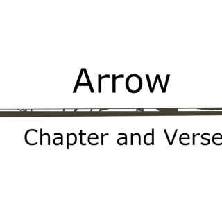 Arrow: Chapter and Verse