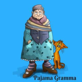 Pajama Gramma Podcast
