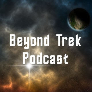 Beyond Trek Podcast