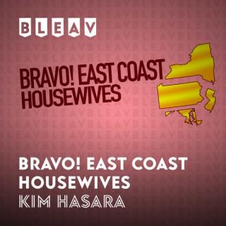 Bleav in Bravo! East Coast Housewives