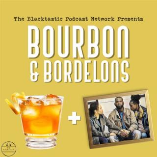 Bourbon & Bordelons