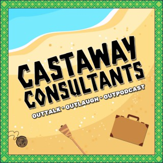Castaway Consultants: A Survivor Podcast