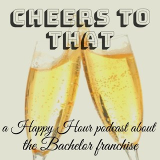 Cheers To That podcast
