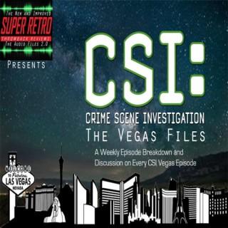 CSI: The Vegas Files Podcast