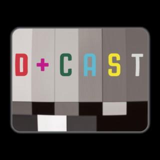 D+Cast