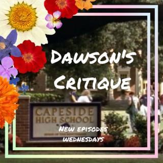 Dawson's Critique: A Dawson's Creek Podcast