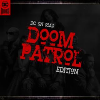 DC on RMD: Doom Patrol Edition