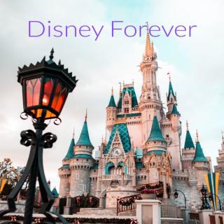 Disney Forever: The Best Disney Movie Podcast