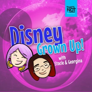 Disney Grown Up
