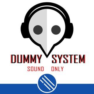 Dummy System
