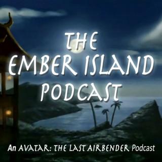 Ember Island Podcast