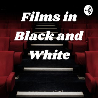Films in Black and White